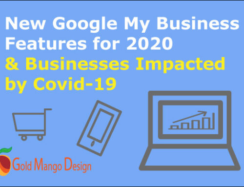 New Google My Business Features For 2020 & Businesses Impacted by Covid-19