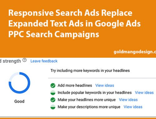 Responsive Search Ads Replace Expanded Text Ads in Google Ads PPC Search Campaigns